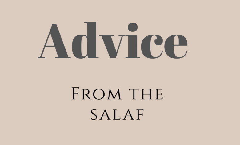 Photo of Golden advice from the Salaf