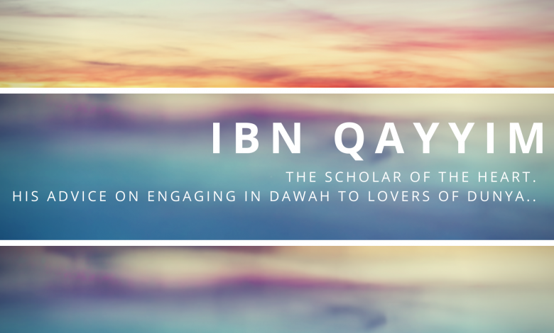 Photo of Ibn Qayyim advice to lovers of dunya
